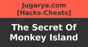 hack the secret of monkey island cheat