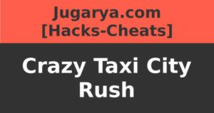 hack crazy taxi city rush cheat diamonds dollars