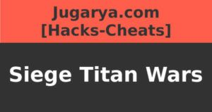 hack siege titan wars cheat gems gold