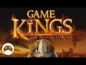 Game of kings the Blood Throne