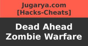 hack dead ahead zombie warfare cheat coins bundles