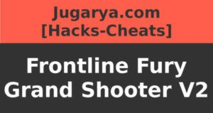 hack frontline fury grand shooter v2 cheat money weapons