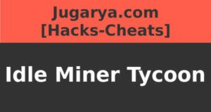 hack idle miner tycoon cheat super cash