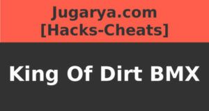 hack king of dirt bmx cheat cash maps