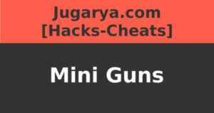 hack mini guns cheat gold vip