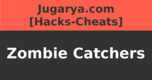 hack zombie catchers cheat coins plutonium