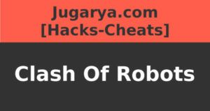 hack clash of robots cheat rubies gold