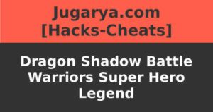 hack dragon shadow battle warriors super hero legends cheat coins power