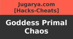 hack goodess primal chaos cheat gems gold
