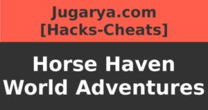 hack horse haven world adventures cheat diamonds coins