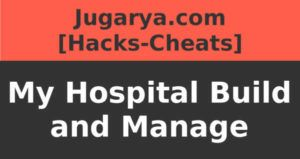 hack my hospital build and manage cheat hearts coins