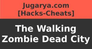 hack the walking zombie dead city cheat upgrades coins