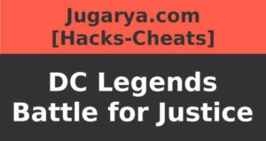 hack dc legends battle for justice cheat essence gems