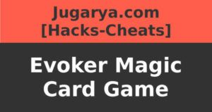 hack evoker magic card game cheat coins crystal packs