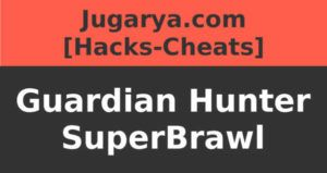 hack guardian hunter superbrawl cheat crystals premium
