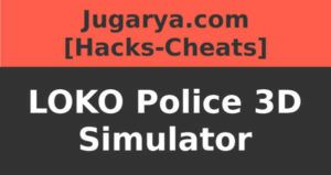 hack loko police 3d simulator cheat turbo invulnerability