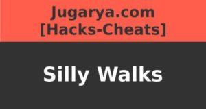 hack silly walks cheat dash