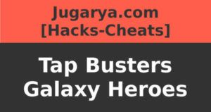 hack tap busters galaxy heroes cheat credits coins