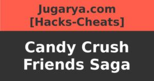 hack candy crush friends saga cheat oro y vidas ilimitadas