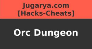 hack orc dungeon cheat gems coins